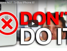 [VIDEO] 10 Reasons Not To Buy iPhone X!